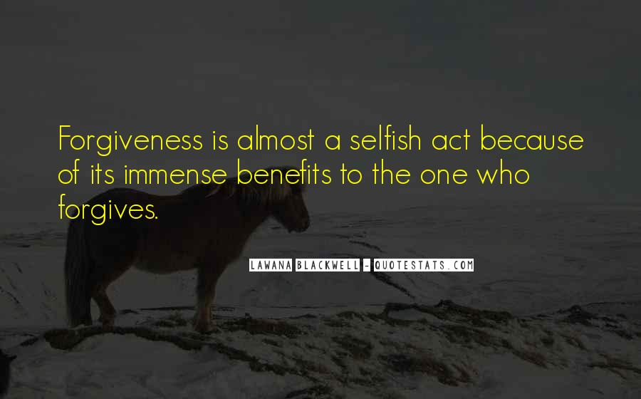 Quotes About The Selfish #125314