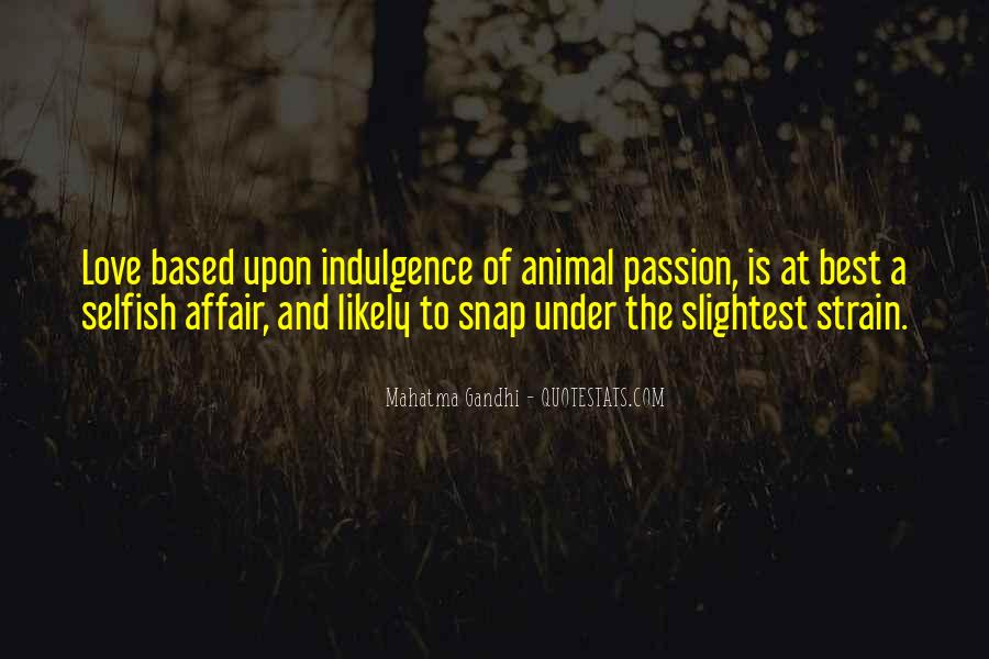 Quotes About The Selfish #131328