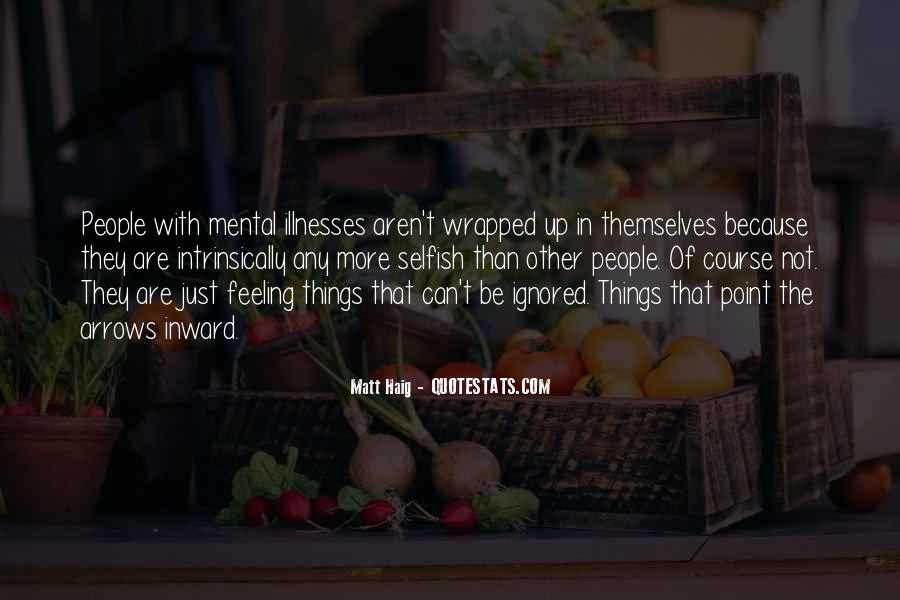 Quotes About The Selfish #132955