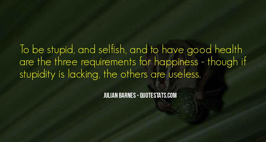 Quotes About The Selfish #146204