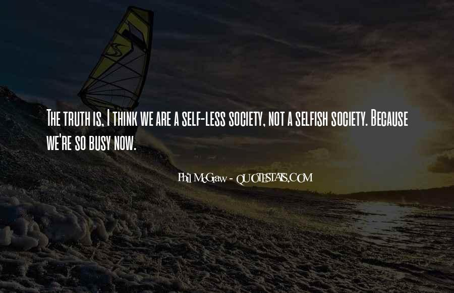 Quotes About The Selfish #151059