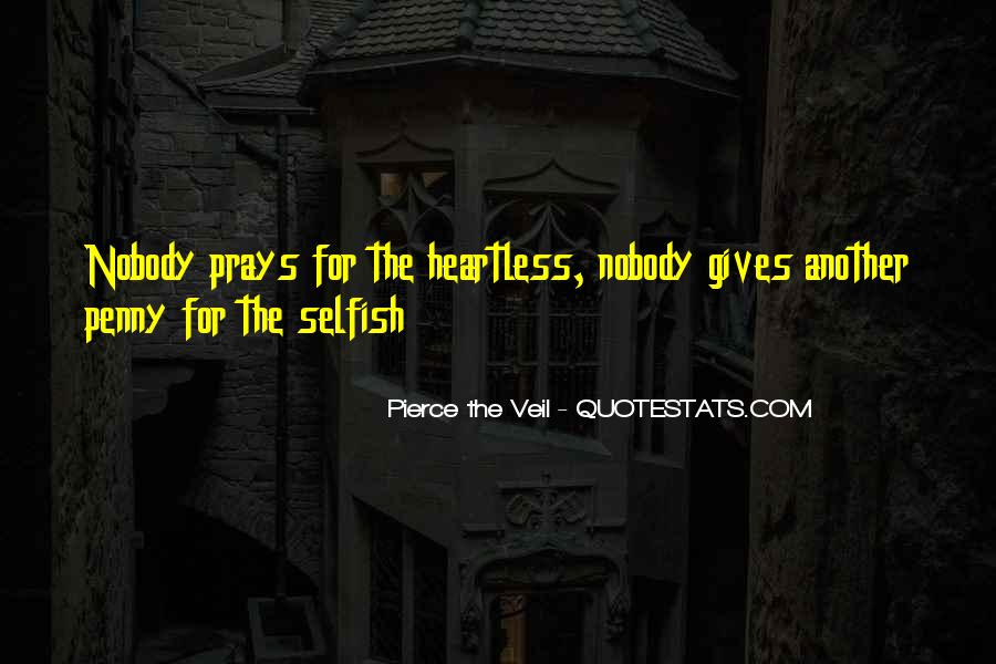 Quotes About The Selfish #151990