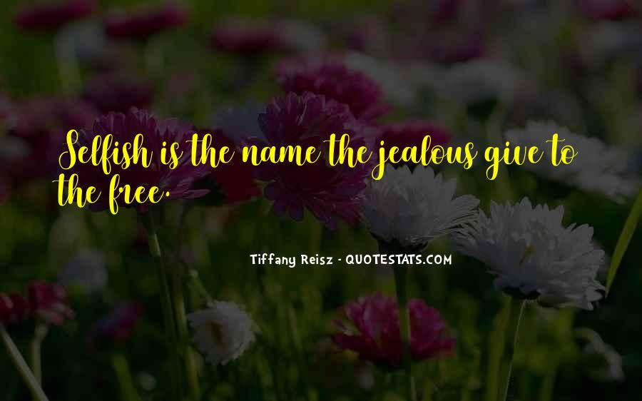 Quotes About The Selfish #152064