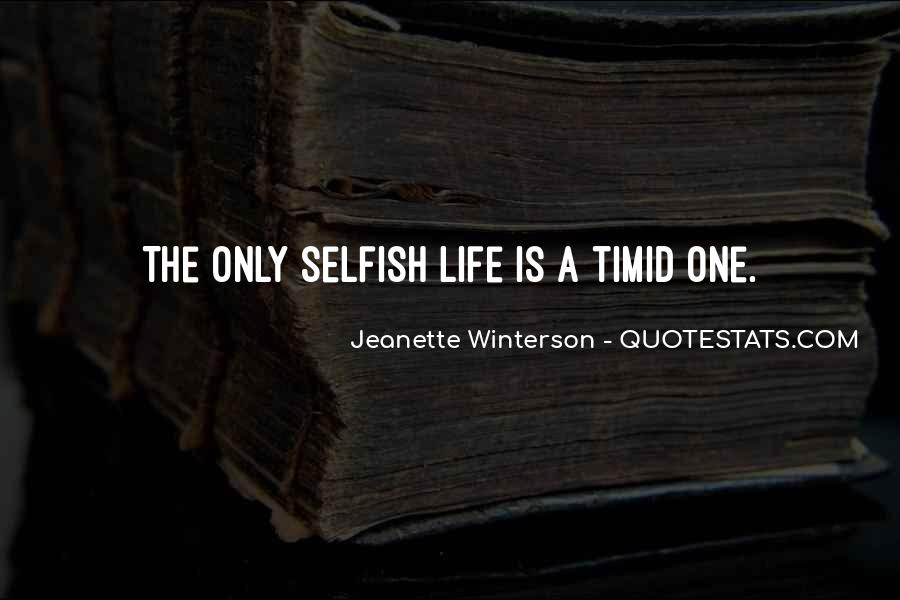 Quotes About The Selfish #154541