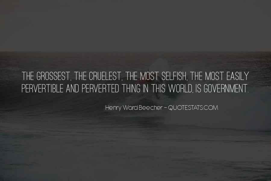 Quotes About The Selfish #168847