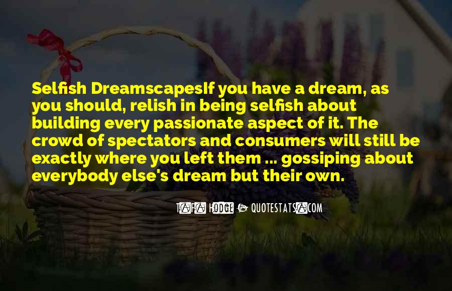 Quotes About The Selfish #170564