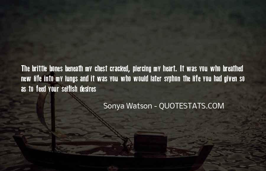 Quotes About The Selfish #38025