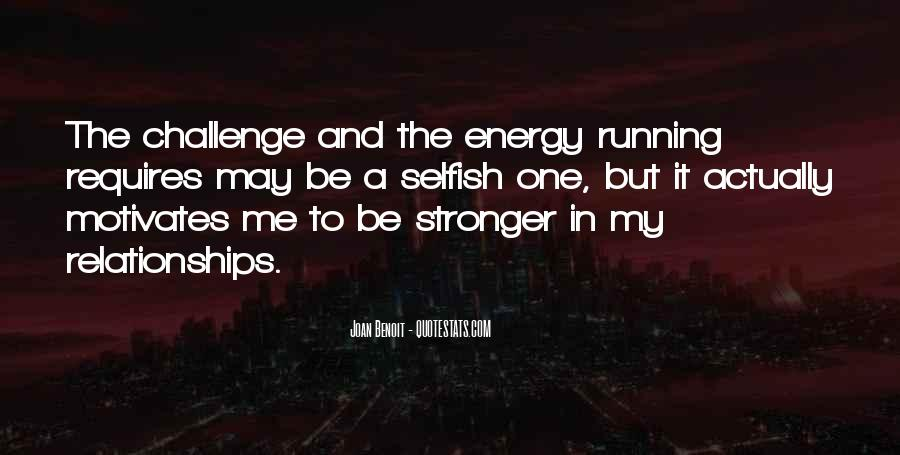 Quotes About The Selfish #57793