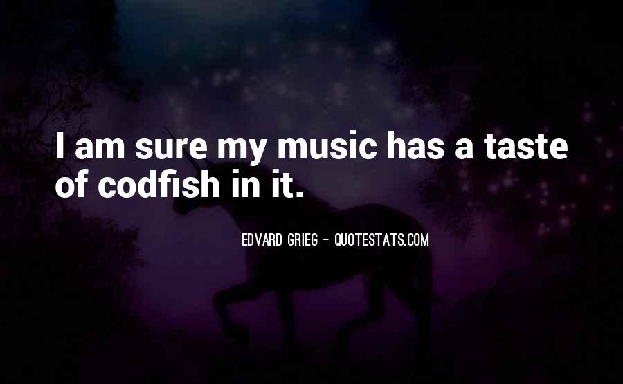 Quotes About Grieg #153009