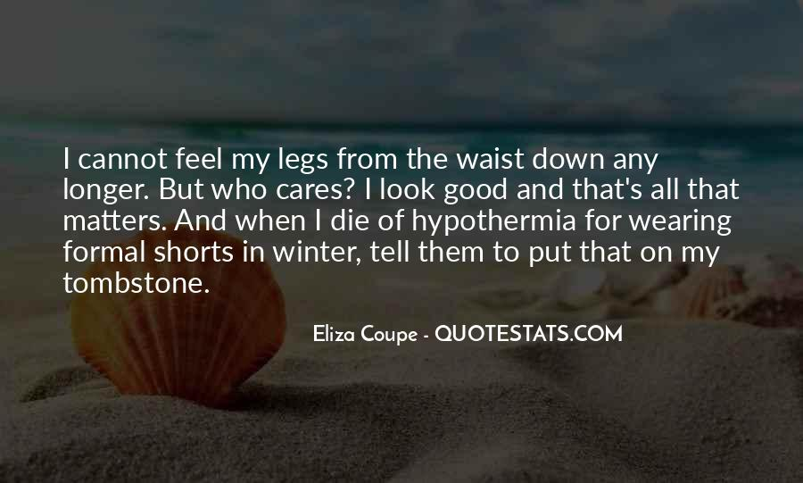 Quotes About Wearing Shorts #117230