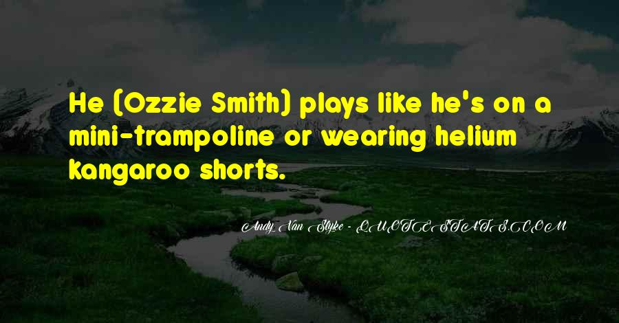 Quotes About Wearing Shorts #1256577