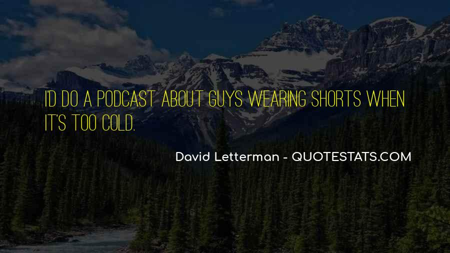 Quotes About Wearing Shorts #1370525