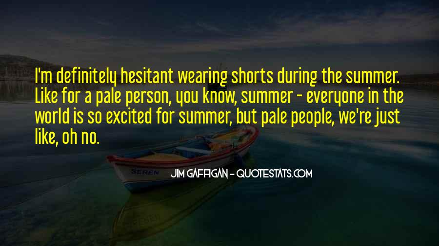 Quotes About Wearing Shorts #1456009