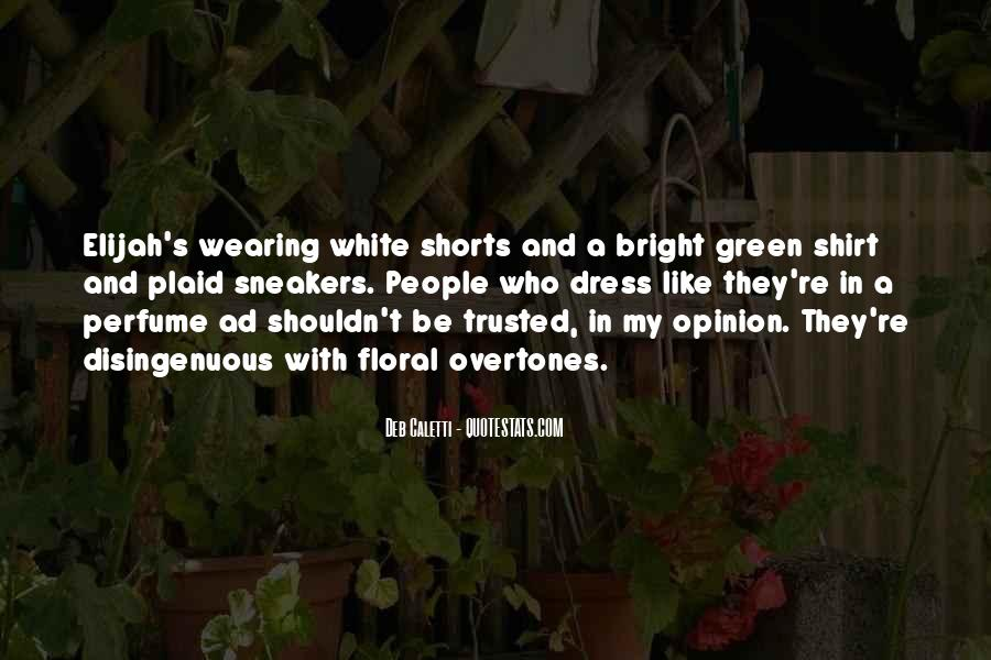 Quotes About Wearing Shorts #157230