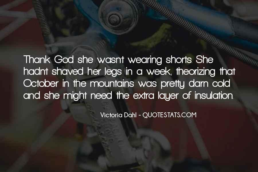 Quotes About Wearing Shorts #1740092