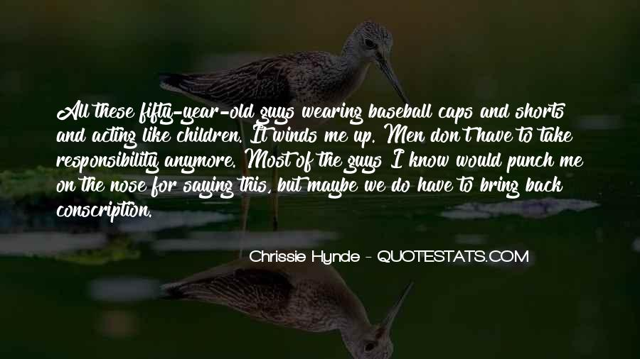 Quotes About Wearing Shorts #1848800