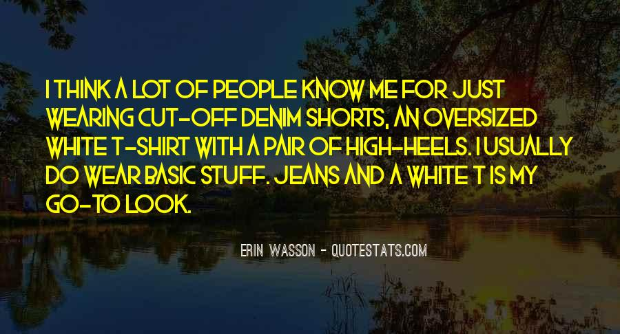 Quotes About Wearing Shorts #295967