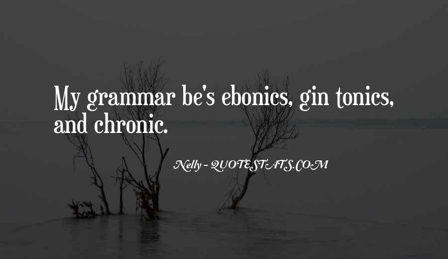 Quotes About Ebonics #1684415
