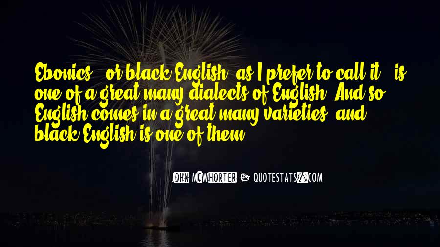 Quotes About Ebonics #1752632