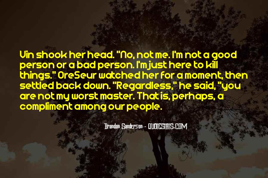 Quotes About Not Being A Good Person #79260