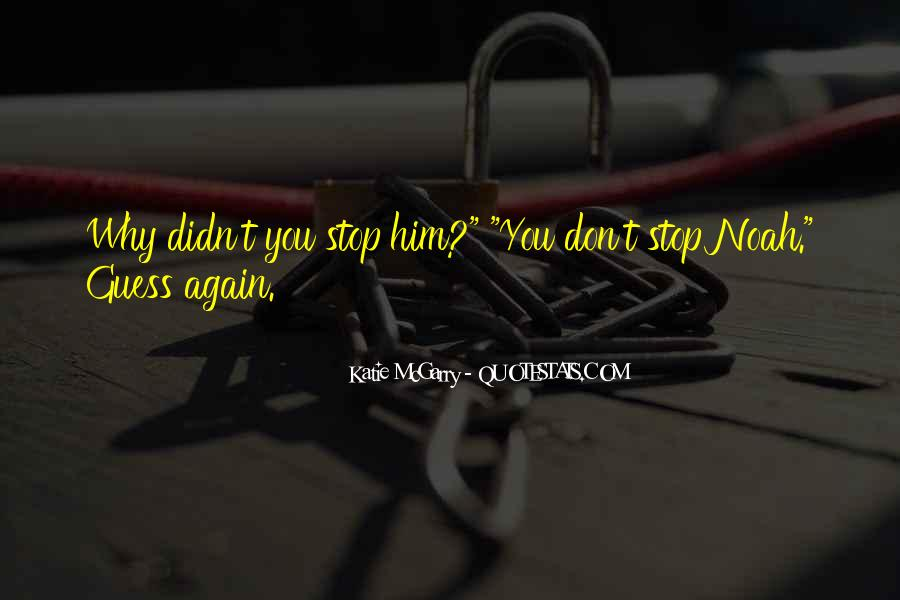 Quotes About Don't Stop #21478