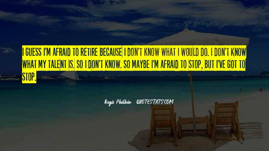 Quotes About Don't Stop #23814