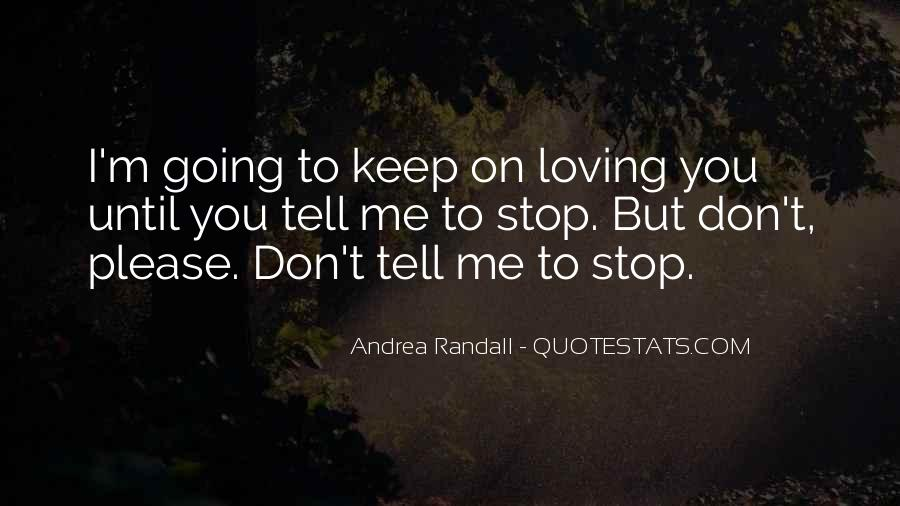 Quotes About Don't Stop #30409
