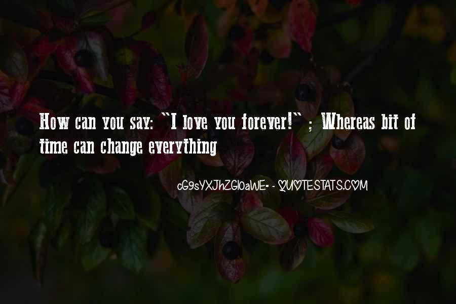 Quotes About How Love Can Change You #1822228