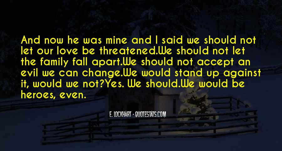 Quotes About How Love Can Change You #33433