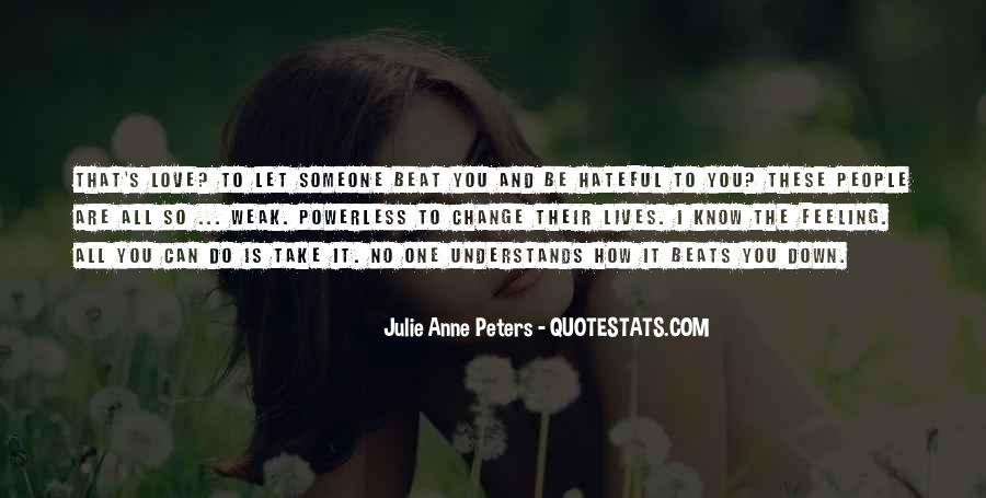 Quotes About How Love Can Change You #386528
