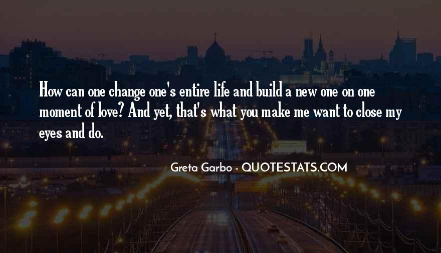 Quotes About How Love Can Change You #742670