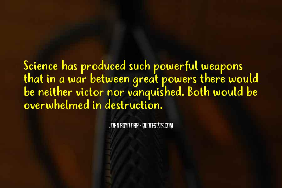 Quotes About Vanquished #655036
