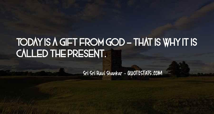 Quotes About Today Is A Gift #1267913