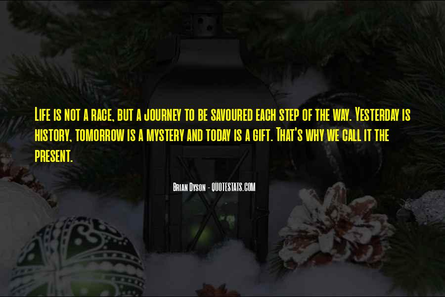 Quotes About Today Is A Gift #1697718