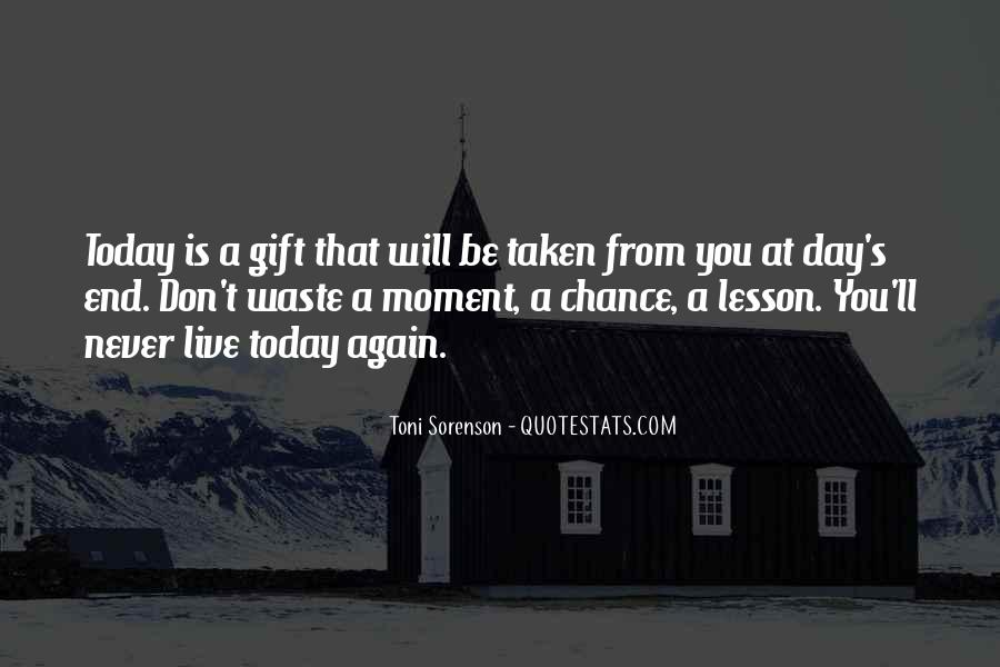 Quotes About Today Is A Gift #352811
