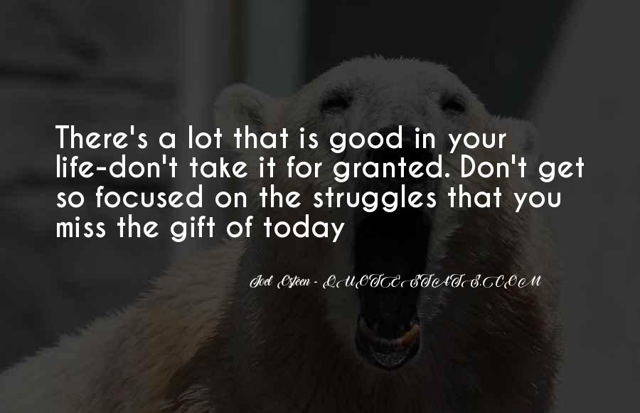 Quotes About Today Is A Gift #679029