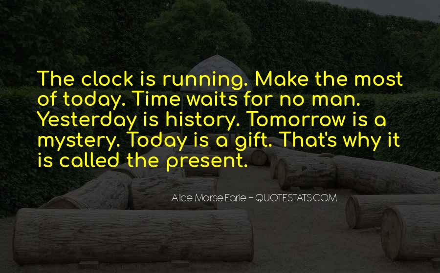 Quotes About Today Is A Gift #753486