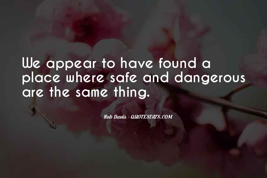 Quotes About A Safe Place #299705