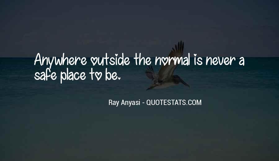 Quotes About A Safe Place #386089