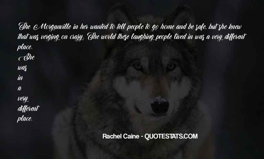 Quotes About A Safe Place #418859