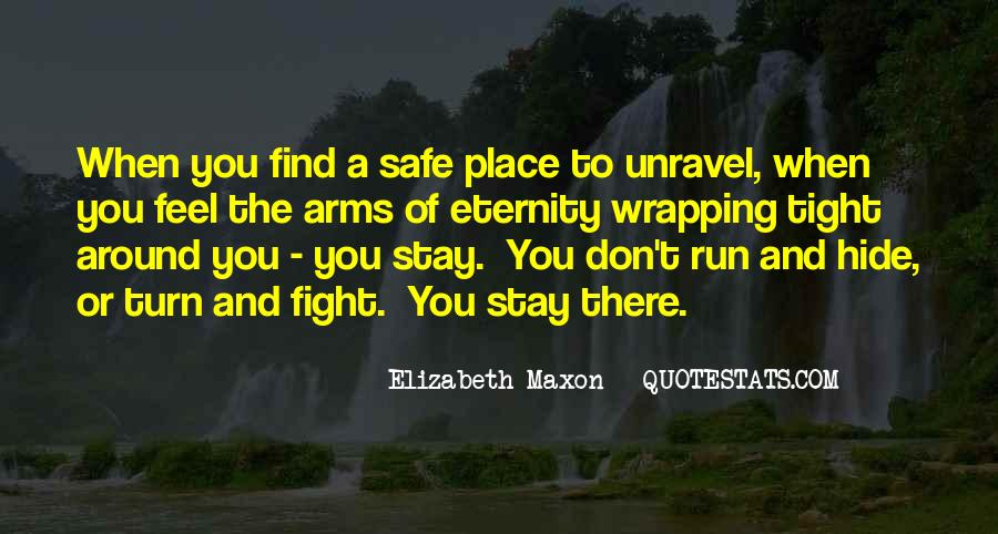 Quotes About A Safe Place #82076