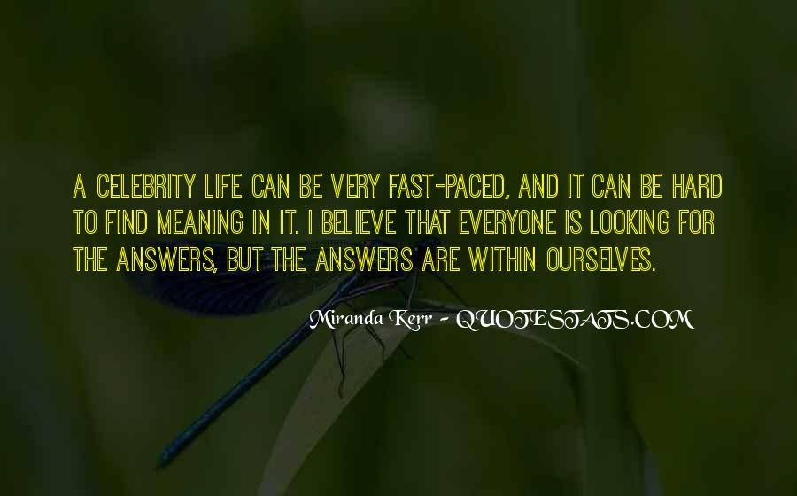 Quotes About Fast Paced Life #210091