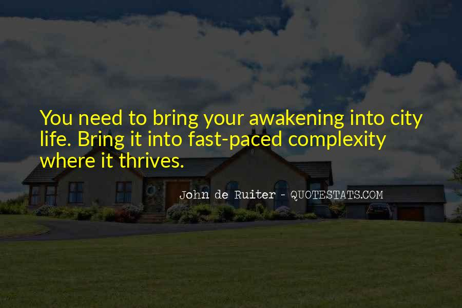 Quotes About Fast Paced Life #374281