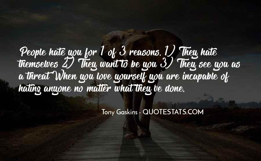 Top 42 Quotes About Hating Yourself: Famous Quotes & Sayings ...