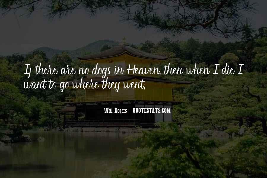 Quotes About Heaven And Dogs #156026