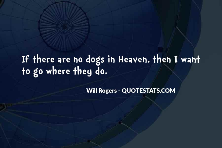 Quotes About Heaven And Dogs #281686