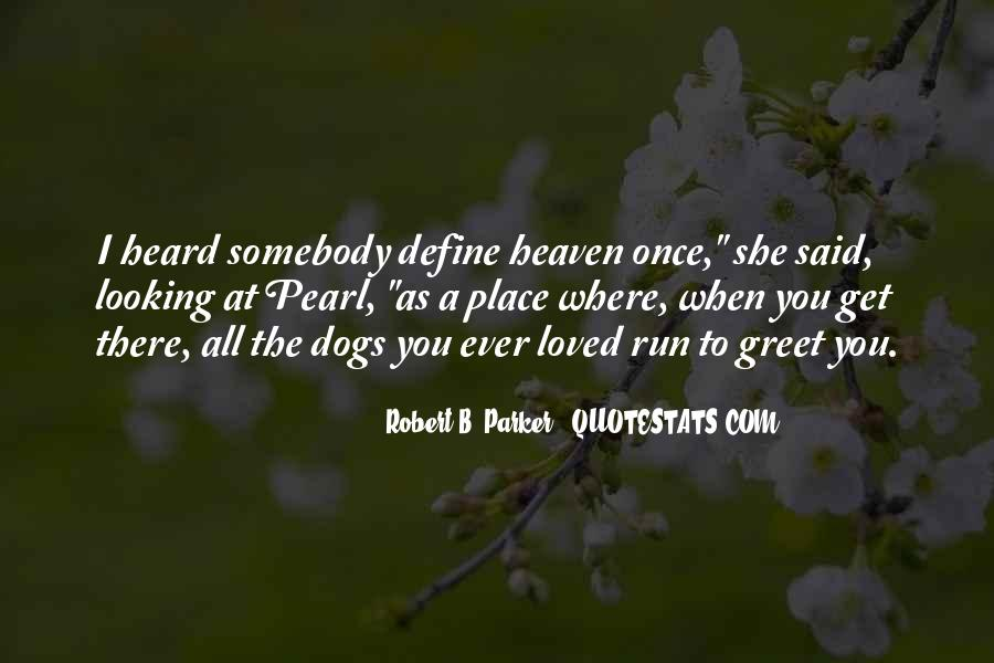 Quotes About Heaven And Dogs #589214