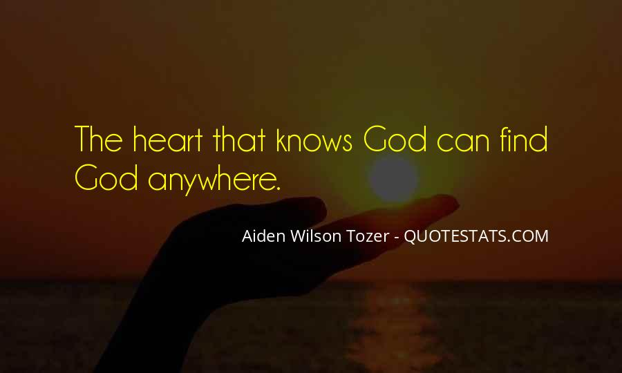 Quotes About God Knowing Your Heart #511419