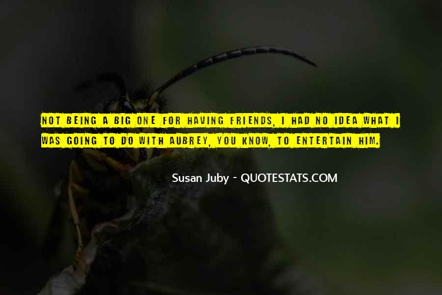 Quotes About No Having Friends #1845071