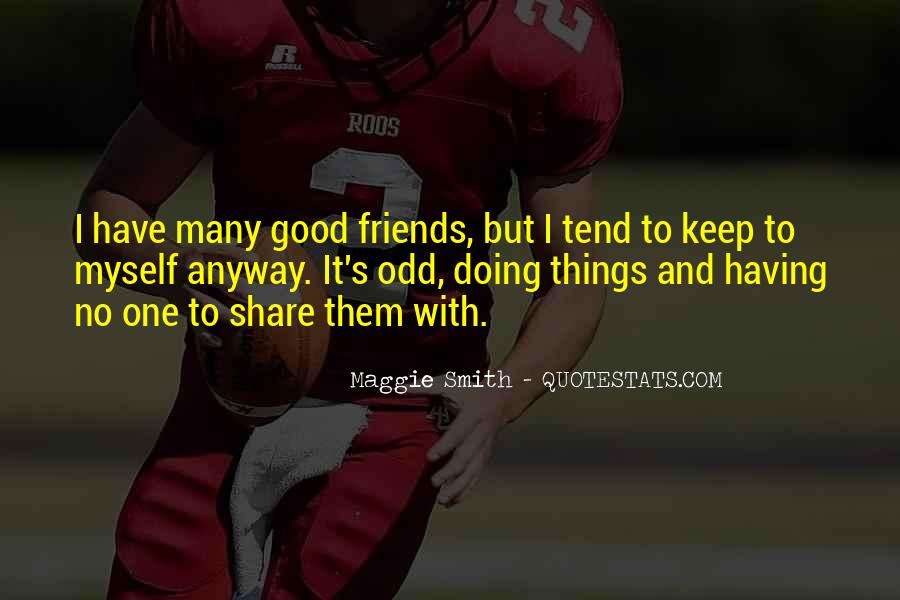 Quotes About No Having Friends #60831
